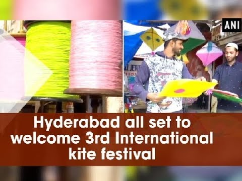 Hyderabad all set to welcome 3rd International kite festival - Telangana News