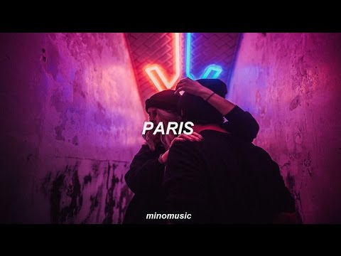 Paris - The Chainsmokers   [Traducida Al Español]