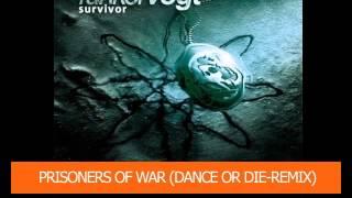 Funker vogt - Prisoners Of War (Dance Or Die-Remix)