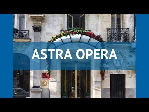 ASTRA OPERA 4* Франция Париж обзор – отель АСТРА ОПЕРА 4* Париж видео обзор