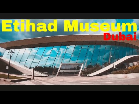 Exploring Etihad Museum in Dubai | Cinematic 2019