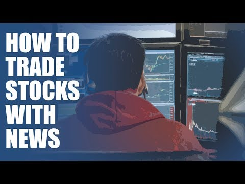 How To Trade Stocks With News