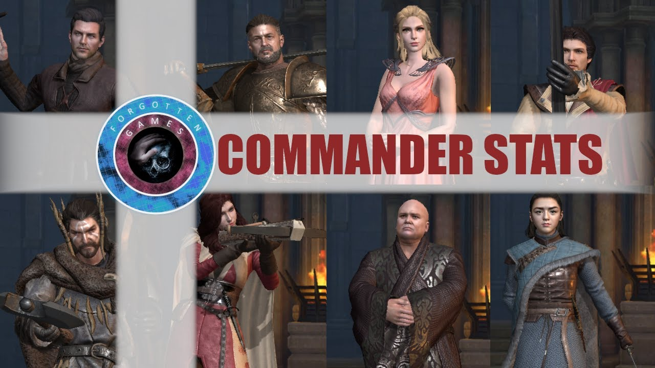 Commander Stats Guide Game Of Thrones Winter Is Coming Youtube