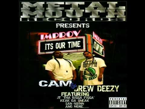 C.A.M & Drew Deezy - Money Feat. San Quinn