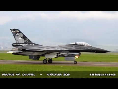 F 16 Belgian Air Force   F 16 low pass   F 16 high speed pass   Airpower 2019