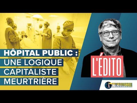 Hôpital public : une logique capitaliste meurtrière
