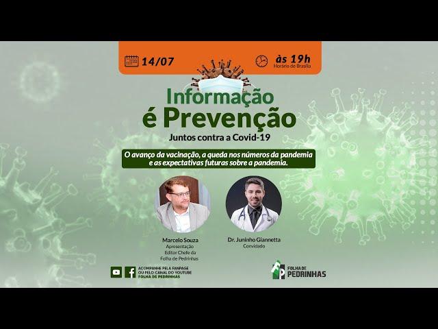 AO VIVO | Informação é Prevenção - Juntos contra a Covid-19