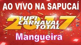 Baixar MANGUEIRA 2017 - Samba Enredo ao vivo na Sapucaí