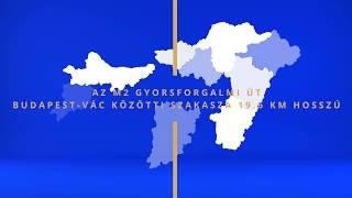 M2 GYORSFORGALMI ÚT MEGVALÓSÍTÁSA (BUDAPEST-VÁC)