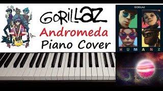 """Gorillaz - """" Andromeda """" Piano Cover"""