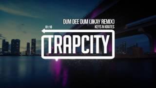 Keys N Krates   Dum Dee Dum JiKay Remix