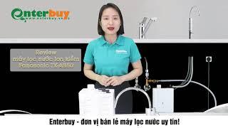 Review máy lọc nước Panasonic TK-AB50