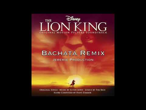 The Lion King - Can You Feel The Love Tonight [Bachata Remix] Dj Jeremie