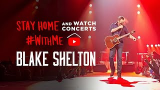 Blake Shelton - Live: It's All About Tonight (2010 Concert Special) #StayHome #WithMe