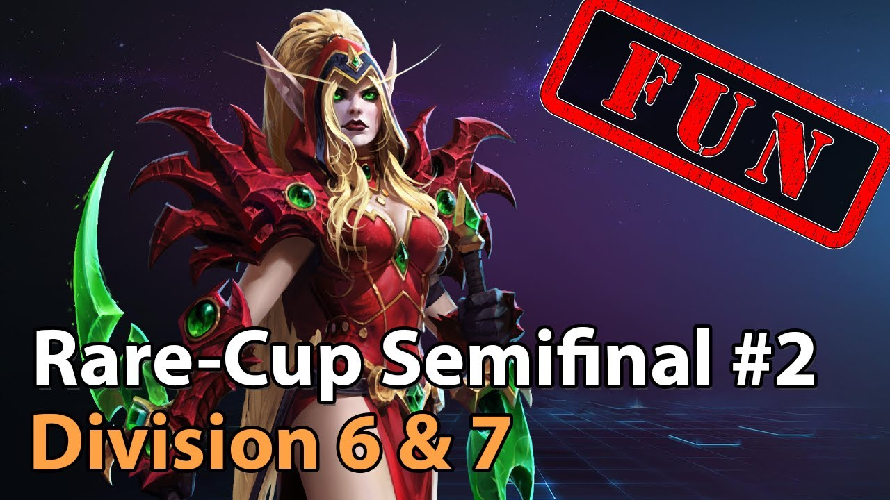 ► Rare Cup - Semifinal #2 - Division 6 & 7 - Heroes of the Storm Esports