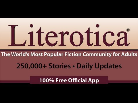 Literotica: Over 250,000 Free Adult Sex Stories