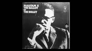 Malcolm X - The Ballot or the Bullet (1966)