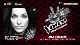Jill Helena - Als Alle Lichten Gedoofd Zijn (Official The Voice Unplugged Audio)