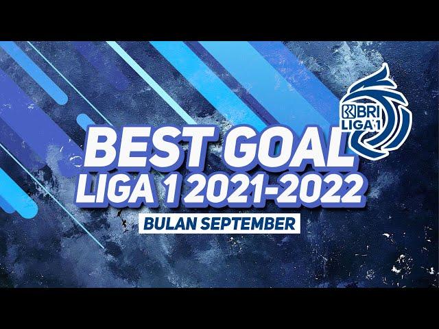 Gol Terbaik Liga 1 2021-2022 Bulan September