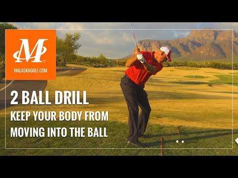 Malaska Golf // 2 Ball Swing Drill – Keep Your Hips From Moving Into the  Ball
