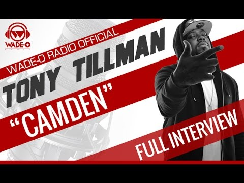 "Tony Tillman ""Camden"" Full Interview"