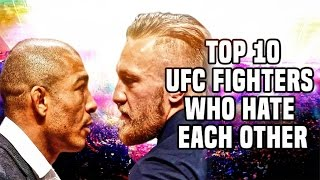 Top 10: UFC Fighters Who Legitimately Hate Each Other