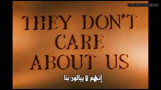 Michael Jackson- They Don't Care About Us مترجمة