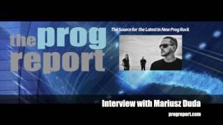 Mariusz Duda Interview 2 - The Prog Report