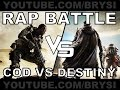 RAP BATTLE:  DESTINY VS CALL OF DUTY ADVANCED WARFARE