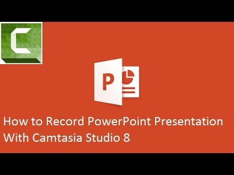 Làm thế nào để ghi lại bản trình chiếu PowerPoint với Camtasia Studio 8
