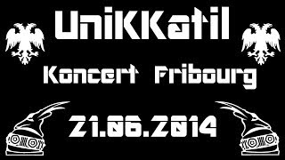 UniKKatil Koncert Zvicer Fribourg 21.06.2014 FULL VIDEO