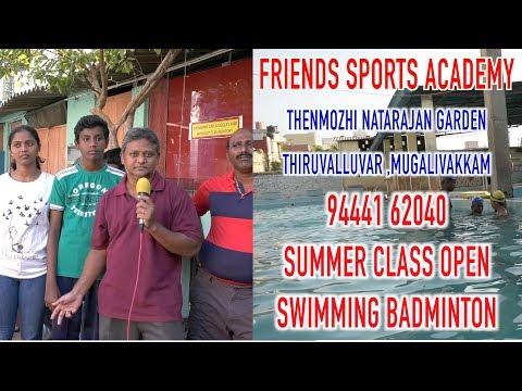 FRIENDS SPORTS ACADEMY94441 62040 SUMMER CLASS OPEN SWIMMING BADMINTON