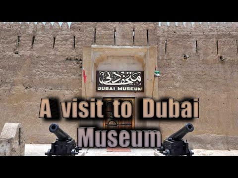 Dubai Museum || Places to visit in Dubai || Travel Diaries #Dubai #Dubai museum # UAE tour