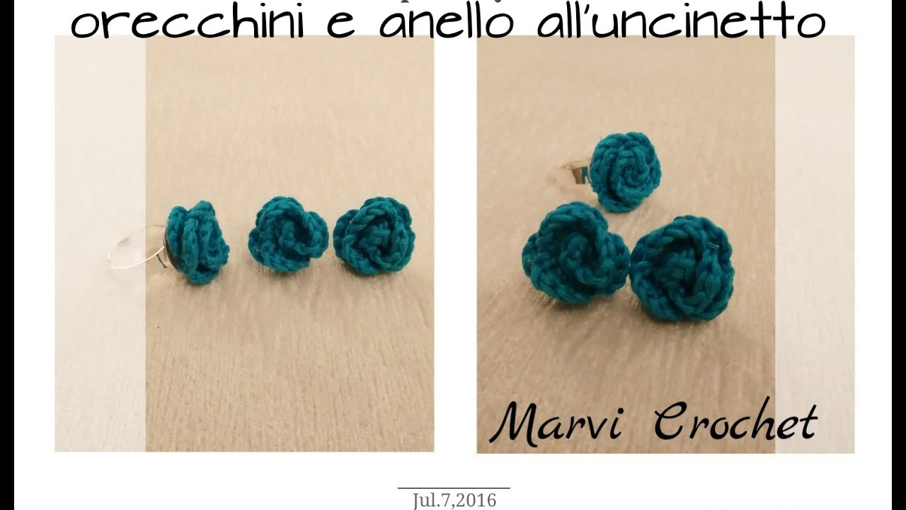 Tutorial Orecchini E Anello Alluncinetto Crochet Earrings Ring