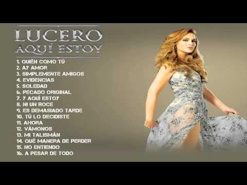 Lucero   Aqui Estoy 2014  CD completo