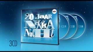 20 JAAR NEKKA NACHT - 3CD - TV-Spot