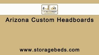 Arizona Custom Headboards By Lift & Stor Beds