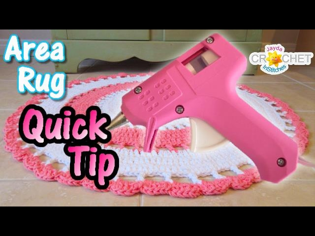 Crochet Rug Hot Glue Hack