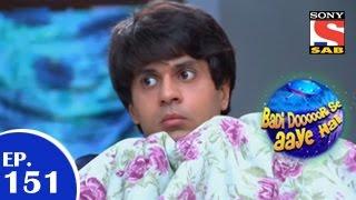 Badi Door Se Aaye Hain - बड़ी दूर से आये है - Episode 151 - 6th January 2015