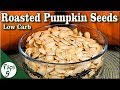 How To Roast Pumpkin Seeds to Get The Best Flavor – Simple and Easy Keto Snack