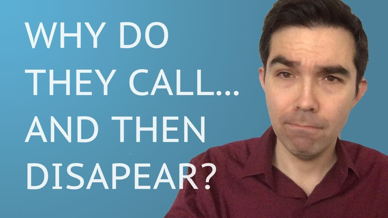 Why Does My Ex Contact Me Then Disappear? - YouTube