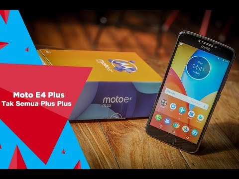 Review Moto E4 Plus: Tak Semua Plus Plus