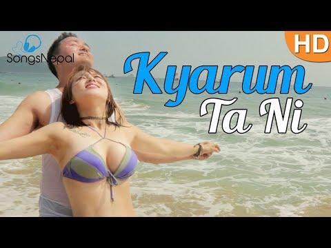 Rajesh Payal Rai - Kyarum Ta Ni | New Nepali Pop Song 2017/2074