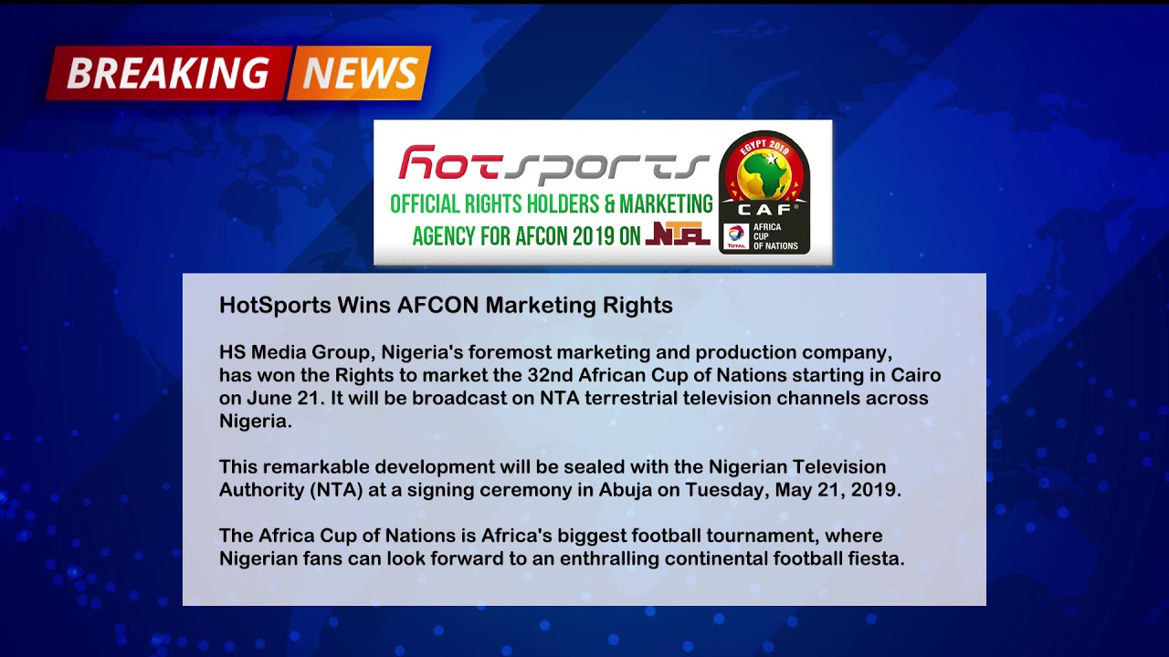 Breaking News - HotSports Wins AFCON 2019 Marketing Rights