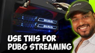 PUBG streaming with Best Capture Card in 2018