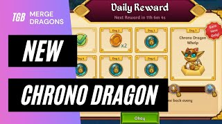Merge Dragons New Chrono Dragon • Daily Reward Streak ☆☆☆