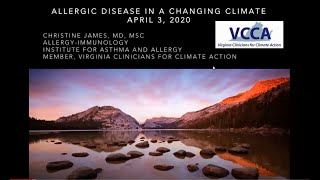 VCCA Webinar Series 2020-04-02 Allergic Diseases in a Changing Climate - Dr Christine James