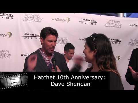 Hatchet 10th Anniversary Celebration   Dave Sheridan