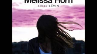 Melissa Horn - Under Löven