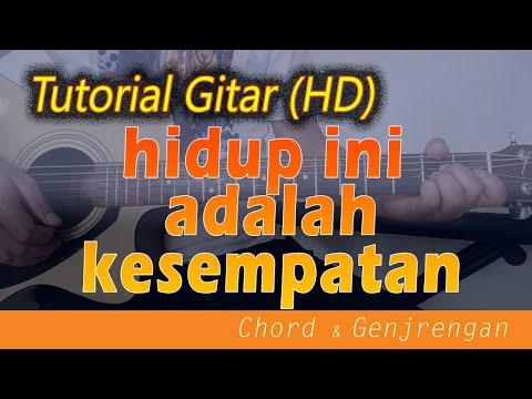 [Chord Gitar] HIDUP INI ADALAH KESEMPATAN - Belajar Lagu Rohani